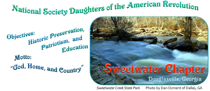 National Society Daughters of the American Revolution - Sweetwater Chapter, Douglasville, GA